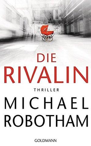 Die Rivalin by Michael Robotham