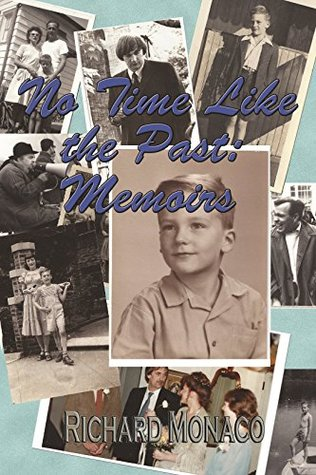 No Time Like the Past (Memoirs Book 1)