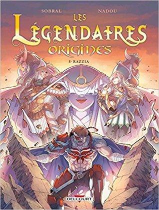 Razzia (Les Légendaires Origines #5)