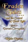 Eraden Tales and the Sword of Black Light 2 - Veroz's Corruption