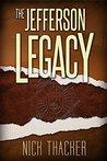 The Jefferson Legacy (Harvey Bennett #4)