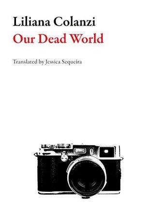 Our Dead World (Bolivian Literature)