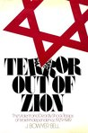 Terror Out Of Zion: The Violent and Deadly Shock Troops of Israeli Independence, 1929-1949