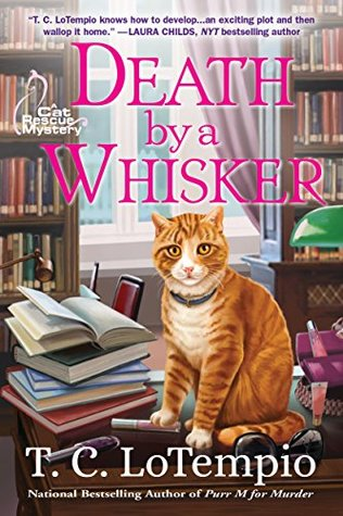 Death By A Whisker (Cat Rescue Mystery, #2)