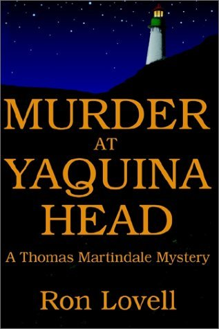 Murder at Yaquina Head (Thomas Martindale Mysteries Book 1)
