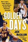 Golden Days by Jack McCallum