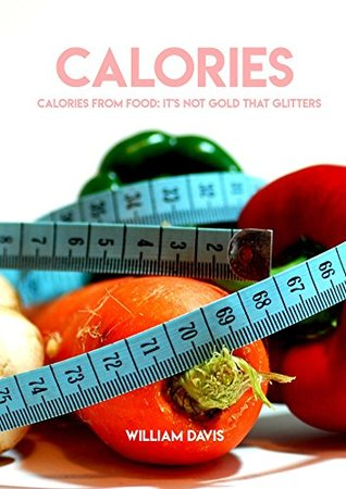 Calories, From Food: It's Not Gold That Glitters