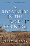 A Reckoning in the Back Country (Samuel Craddock Mystery, #7)