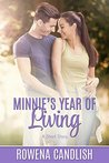 Minnie's Year of Living: A Short Story