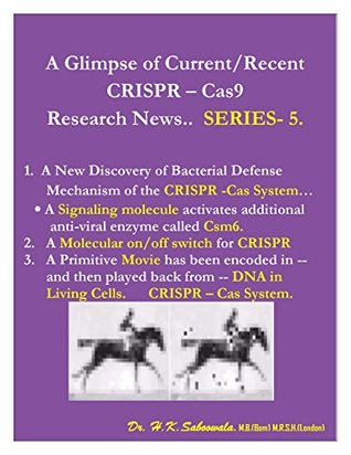 """""""A Glimpse of Current/Recent CRISPR - Cas9 Research News"""".. SERIES-5.: New Discovery of anti-viral enzyme called Csm6 i CRISPR Cas-9 System"""