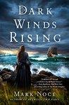 Dark Winds Rising: A Novel (Queen Branwen)