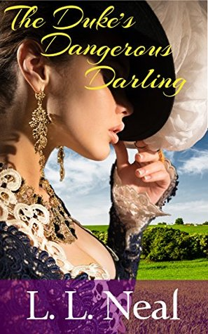 The Duke's Dangerous Darling (Tumbling Green, #1)