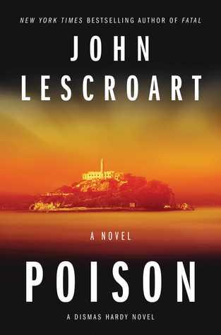 Poison (Dismas Hardy, #17)