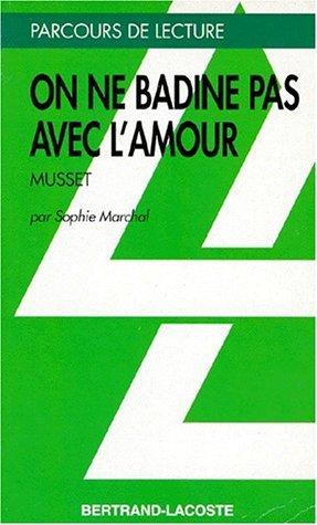 """""""On ne badine pas avec l'amour"""", Alfred de Musset"""