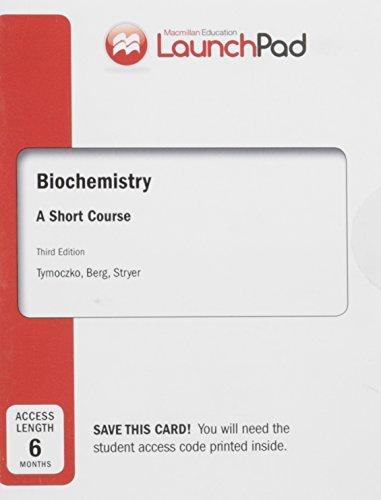 Launchpad for Tymoczko's Biochemistry: A Short Course