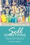 Sell Something: P...