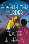 A Well-Timed Murder (Agnes Luthi Mysteries #2)