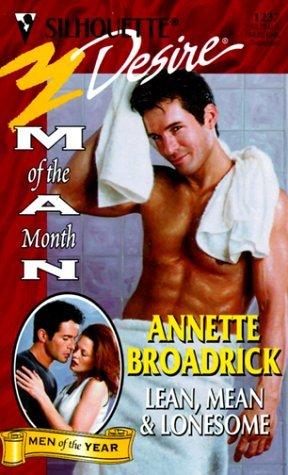 Lean Mean Amp Lonesome By Annette Broadrick
