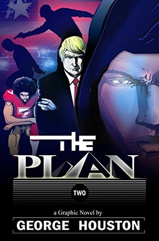 The Plan 2: A Graphic Novel