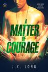 A Matter of Courage (Hong Kong Nights, #2)