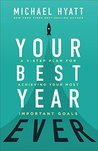 Book cover for Your Best Year Ever: A 5-Step Plan for Achieving Your Most Important Goals