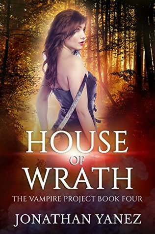 House of Wrath (The Vampire Project #5)