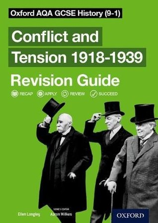 Oxford AQA GCSE History: Conflict and Tension 1918-1939 Revision Guide