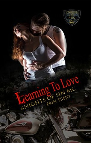 Learning to Love (Knights of Sin MC #2)