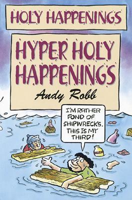 Holy Happenings - Hyper Holy Happenings