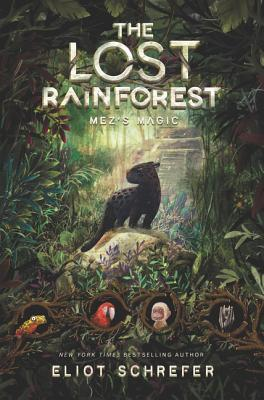 Mez's Magic (The Lost Rainforest, #1)