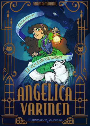 Le voleur de bijoux (Angelica Varinen, #1)
