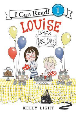 Louise Loves Bake Sales by Kelly Light