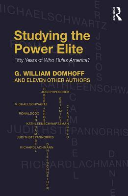 Studying the Power Elite: Fifty Years of Who Rules America?