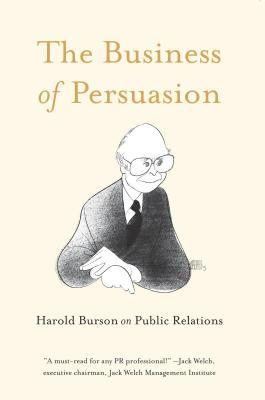 Harold Burson on Public Relations: The Business of Persuasion