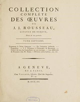 Collection complète des oeuvres de JJ Rousseau, citoyen de Geneviève