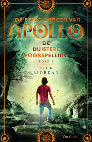 De duistere voorspelling (De Beproevingen van Apollo) – Rick Riordan