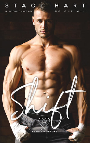 Shift by Staci Hart