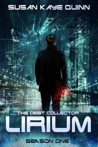 The Debt Collector: Lirium. Season One (Debt Collector, #1-9)