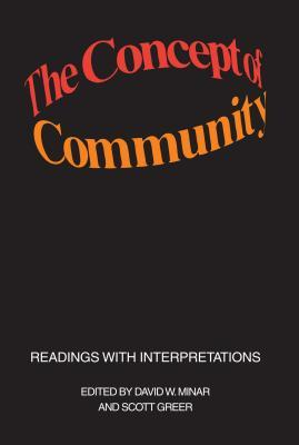 The Concept of Community: Readings with Interpretations