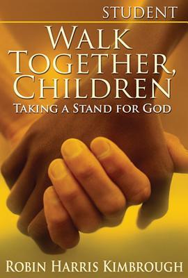 Walk Together Children Student: Taking a Stand for God