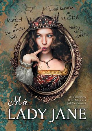 Má lady Jane (The Lady Janies, #1)