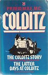 Colditz: The Colditz Story & The Latter Days At Colditz