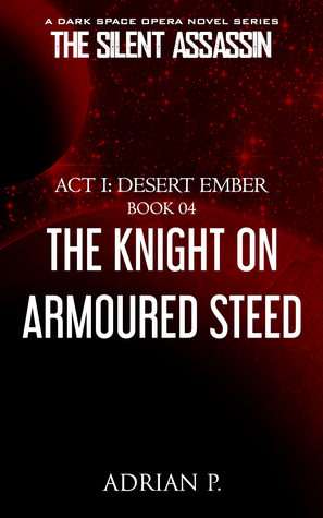 The Knight on Armoured Steed by Adrian P.
