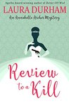 Review To A Kill (Annabelle Archer, #4)