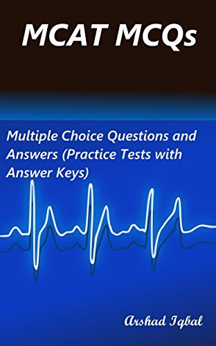 MCAT MCQs: Multiple Choice Questions and Answers