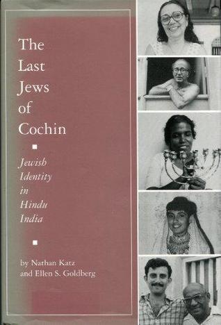 The Last Jews of Cochin: Jewish Identity in Hindu India
