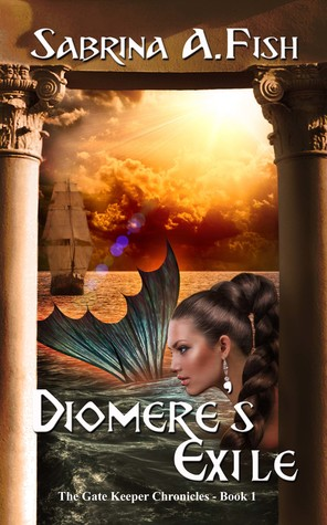 Diomere's Exile (Gate Keeper Chronicles, #1)