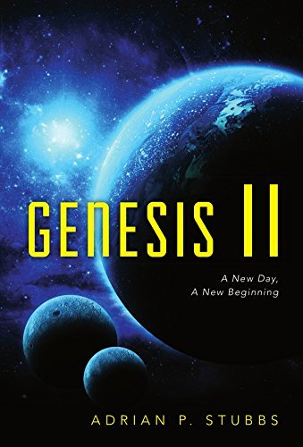Genesis II: A New Day, A New Beginning (The NSA Files Book 3)