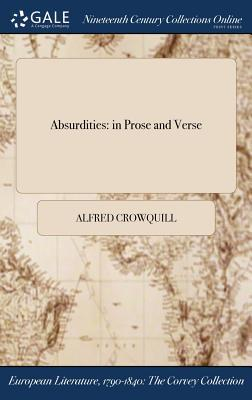 Absurdities: In Prose and Verse
