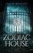 The Zodiac House